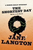 The Shortest Day: Murder at the Revels: Murder at the Revels by Jane Langton