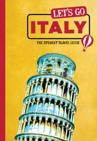 Let's Go Italy: The Student Travel Guide by Harvard Student Agencies, Inc.