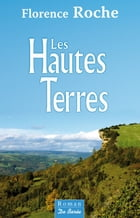 Les Hautes terres by Florence Roche