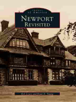 Newport Revisited by Rob Lewis