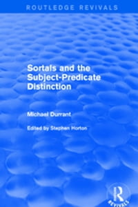 Revival: Sortals and the Subject-predicate Distinction (2001)