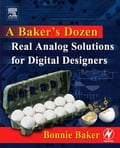 A Baker's Dozen: Real Analog Solutions for Digital Designers (Telecommunications Technology) photo
