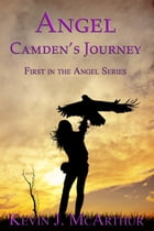 Angel: Camden's Journey