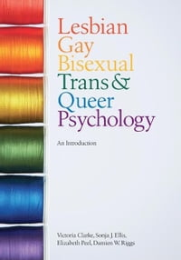 Lesbian, Gay, Bisexual, Trans and Queer Psychology