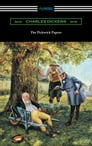 The Pickwick Papers (with an Introduction by Edwin Percy Whipple) Cover Image