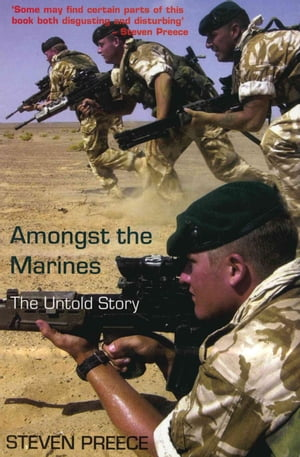 Amongst the Marines The Untold Story