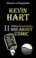 Kevin Hart: 11 Brilliant Lessons from a Breakout Comic 2f3a4da9-50cb-4ad2-944e-4a5a7a4f169b