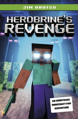 Book Herobrine's Revenge by Jim Anotsu