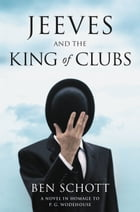 Jeeves and the King of Clubs Cover Image