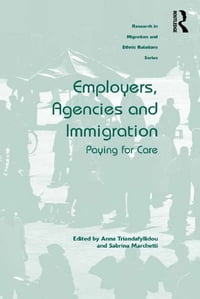 Employers, Agencies and Immigration: Paying for Care