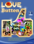 Love Button by Kushi Myers