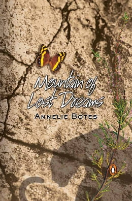 Book Mountain Of Lost Dreams by Annelie Botes