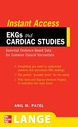 LANGE Instant Access EKGs and Cardiac Studies EKGs and Common Cardiac Studies