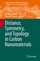 Distance, Symmetry, and Topology in Carbon Nanomaterials by Ali Reza Ashrafi