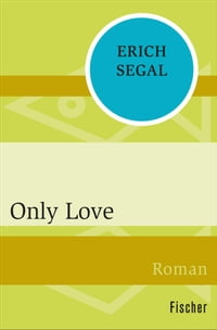 Only Love: Roman