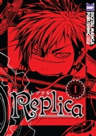 Replica Vol.1 by Kemuri Karakara