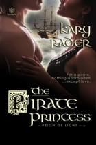 The Pirate Princess by Kary Rader
