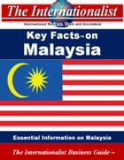Key Facts on Malaysia: Essential Information on Malaysia by Patrick W. Nee