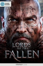 Lords of the Fallen - Strategy Guide by GamerGuides.com