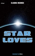 Star Loves by Claudia Riconda