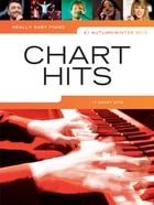 Really Easy Piano: Chart Hits No. 1 (Autumn/Winter 2015) by Wise Publications