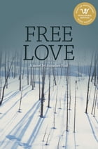 Free Love by Annelies Pool