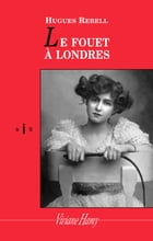 Le Fouet à Londres by Hughes Rebell