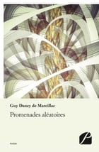 Promenades aléatoires by Guy Daney de Marcillac
