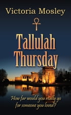 Tallulah Thursday: Book 1 of Mystic series by Victoria Mosley