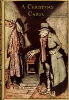A Christmas Carol (Illustrated) by Charles Dickens