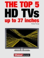The top 5 HD TVs up to 37 inches: 1hourbook by Tobias Runge