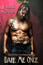 Dare Me Once (Dirty Rotten Vampires 4) by J. Hali Steele