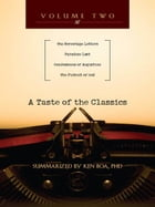 A Taste of the Classics: The Screwtape Letters, Paradise Lost, Confessions by Augustine & The…