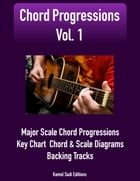 Chord Progressions Vol. 1: Major Scale Chord Progressions by Kamel Sadi