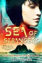 Sea of Strangers by Erica Cameron
