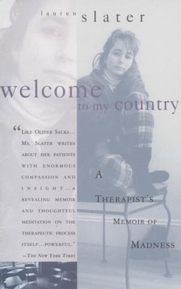 Book Welcome to My Country by Lauren Slater