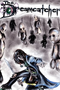 The Dreamcatcher: Issue 1: To See, Hear, and Speak of Evil