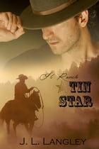 Il Ranch Tin Star by J. L. Langley