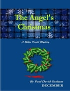 The Angel's Christmas by Paul David Graham