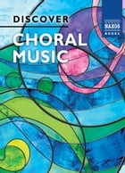 Discover Choral Music by David Hansell