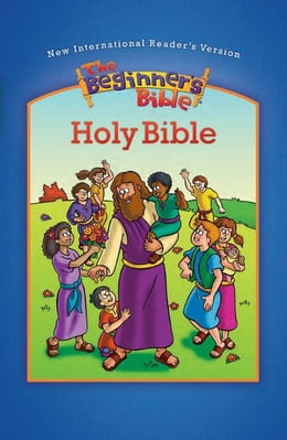 Book NIrV Beginner's Bible Holy Bible, eBook by ZonderKidz