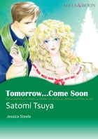 TOMORROW...COME SOON (Mills & Boon Comics): Mills & Boon Comics by Jessica Steele