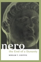 Nero: The End of a Dynasty