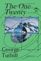 The One Twenty by George Tuthill