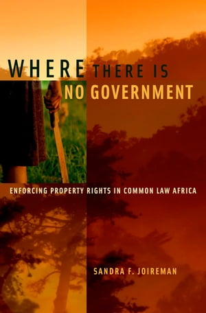 Where There is No Government Enforcing Property Rights in Common Law Africa