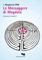 Le Messaggere di Magdala by Margherita Pink