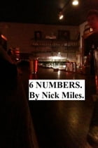 6 Numbers by Nick Miles