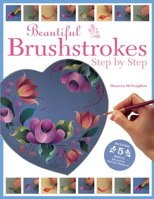 Beautiful Brushstrokes Step by Step
