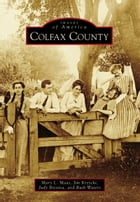 Colfax County by Mary L. Maas