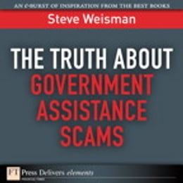 Book The Truth About Government Assistance Scams by Steve Weisman